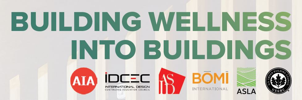 Biophilic Design in Fitwel, the WELL Building Standard, & The Living Building Challenge
